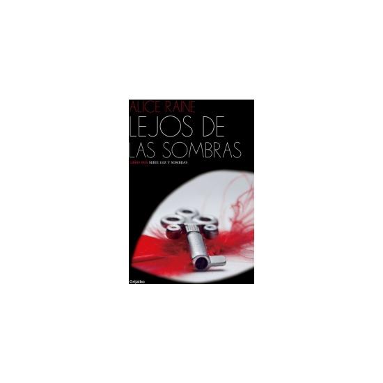 LEJOS DE LAS SOMBRAS (LUZ Y SOMBRAS 2)
