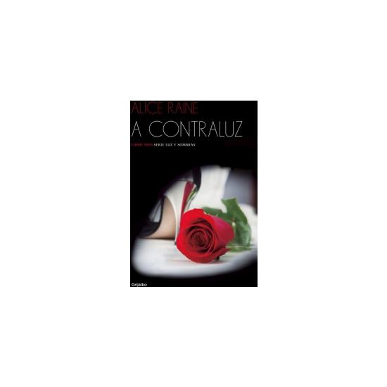 A CONTRALUZ (LUZ Y SOMBRAS 3)